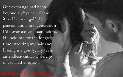 A photo quote from Bound For   Hell, an erotic romance novel by author Kendra Leigh