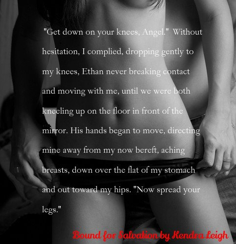 Photo teaser featuring a sensual pose of a couple with a quote from Bound for Salvation, by Kendra Leigh