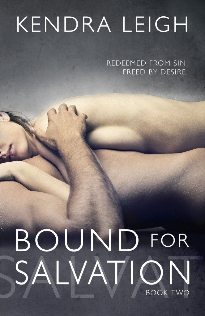 Cover of Bound for Salvation, Book 2 of the Bound Trilogy by Kendra Leigh
