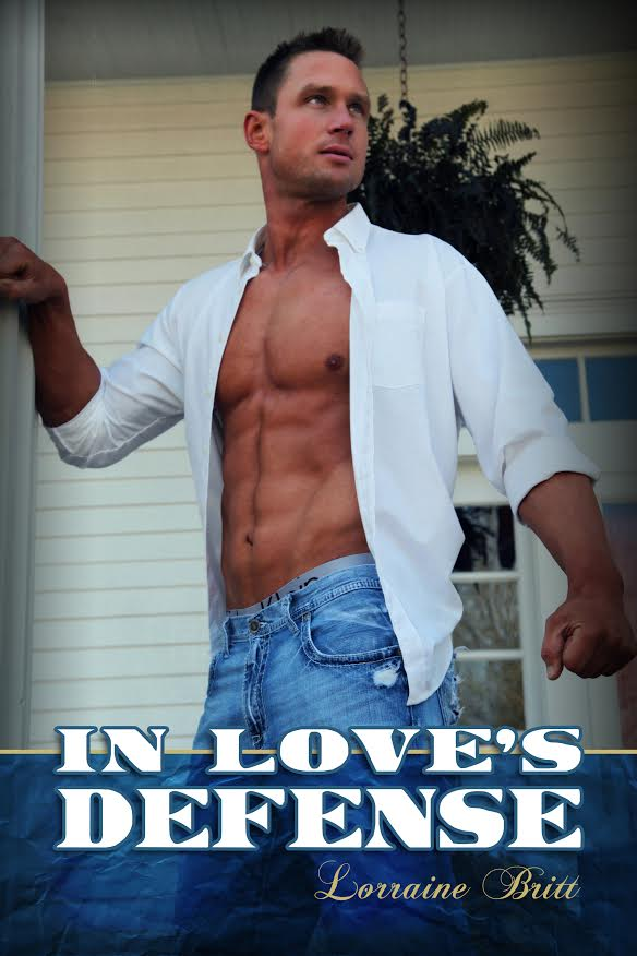 Cover of an upcoming adult contemporary romance novel, In Love's Defense, by Lorraine Britt