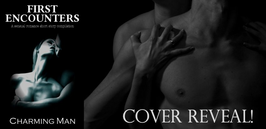 Photo banner, 851 x 315 featuring a sensual couple in B&W with the cover of First Encounters, an upcoming release by Charming Man, author.